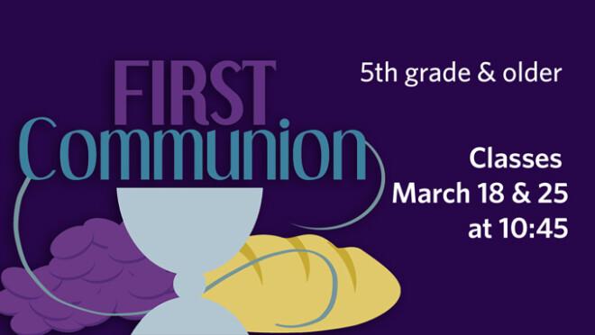 10:45am First Communion Class
