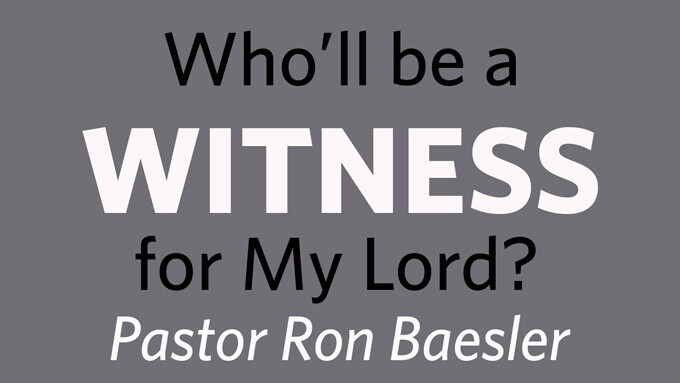 Who Will be a Witness for My Lord?