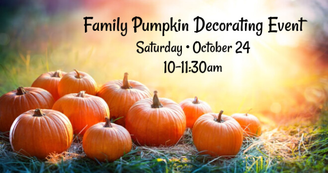 10am Family Pumpkin Decorating Event