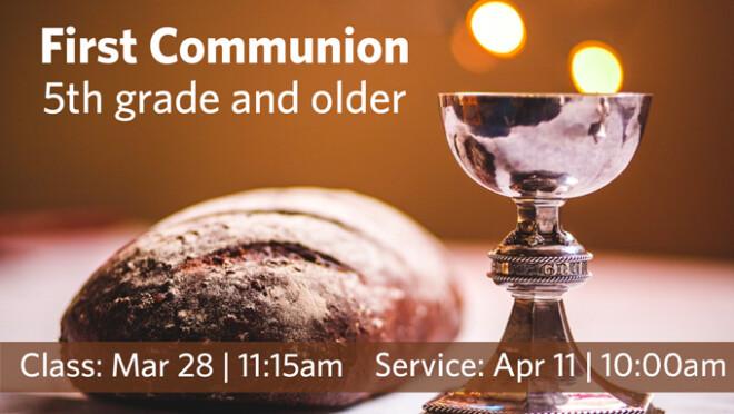 11:15am First Communion Class