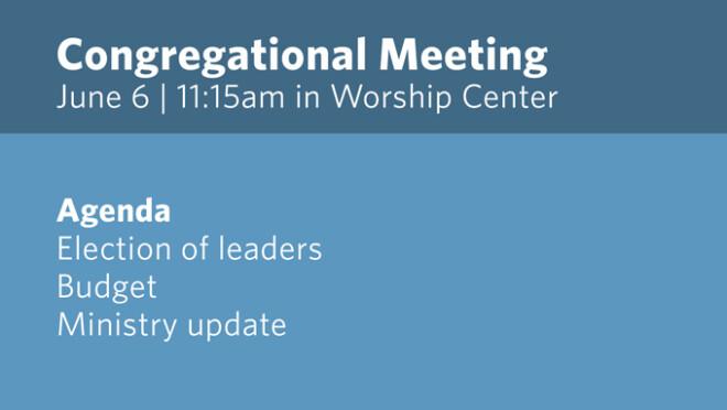 11:15am Congregational Meeting
